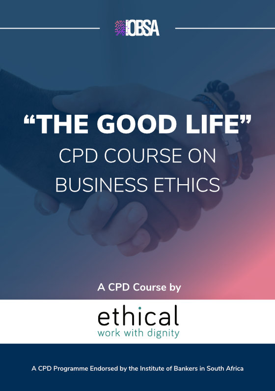 """""""THE GOOD LIFE"""" CPD COURSE ON BUSINESS ETHICS"""