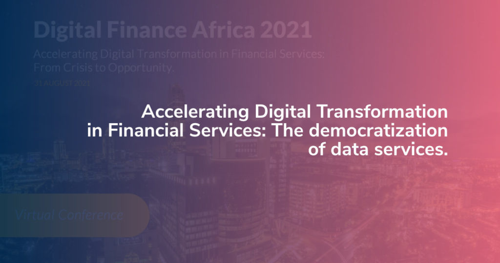 Accelerating Digital Transformation in Financial Services: The democratization of data services
